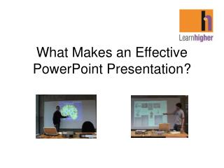 What Makes an Effective PowerPoint Presentation