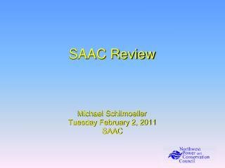 SAAC Review