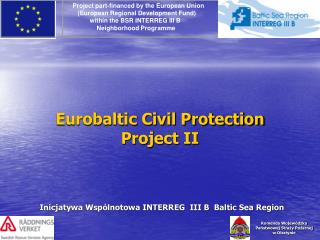 Eurobaltic Civil Protection  Project II