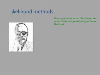 Likelihood methods