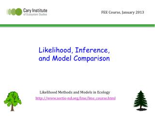 Likelihood, Inference,  and Model Comparison