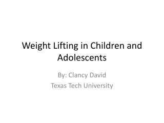 Weight Lifting in Children and Adolescents