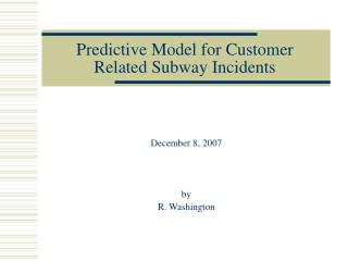 Predictive Model for Customer Related Subway Incidents