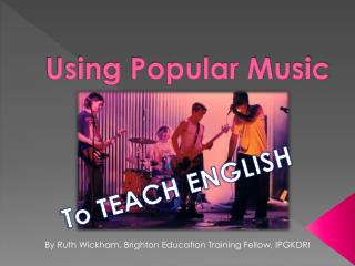 Using Popular Music