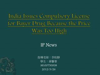 India Issues Compulsory License for Bayer Drug Because the Price Was Too High