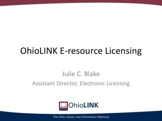 OhioLINK E-resource Licensing