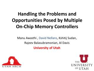 Handling the Problems and Opportunities Posed by Multiple On-Chip Memory Controllers