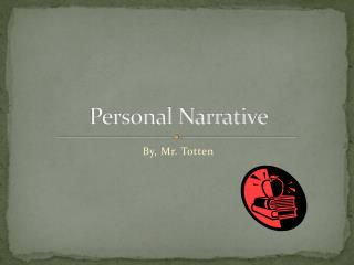 "personal narrative not so important exam essay 1/09 clrc writing center structure of a personal narrative essay ""narrative"" is a term more commonly known as ""story"" narratives written for college or personal."