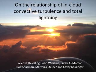 On the relationship of in-cloud convective turbulence and total lightning