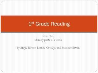 1 st  Grade Reading