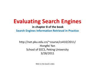 net.pku/~course/cs410/2011/  Hongfei Yan School of EECS, Peking University 3/28/2011