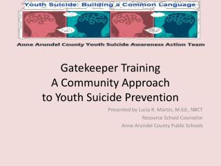 Gatekeeper Training A Community Approach  to Youth Suicide Prevention