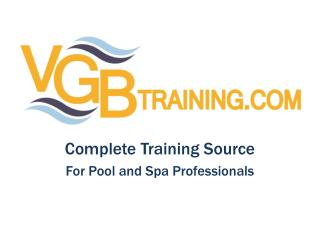 Complete Training Source For Pool and Spa Professionals