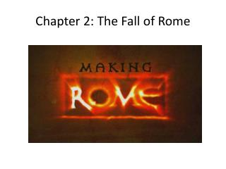 Chapter 2: The Fall of Rome