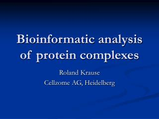 Bioinformatic analysis of protein complexes