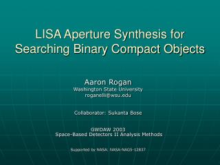 LISA Aperture Synthesis for Searching Binary Compact Objects