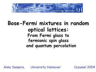 Anna Sanpera.      University Hannover              Cozumel 2004