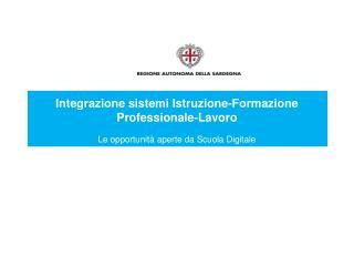 Integrazione sistemi Istruzione-Formazione Professionale-Lavoro