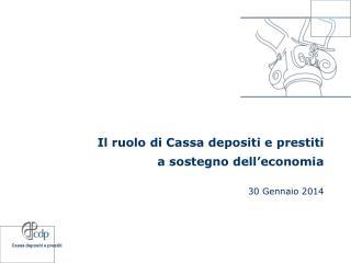 Il ruolo di Cassa depositi e prestiti  a sostegno dell'economia