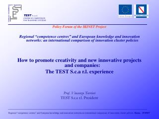 Policy Forum of the IKINET Project
