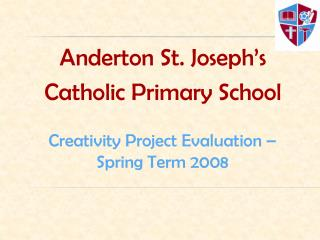 Anderton  St. Joseph's  Catholic Primary School