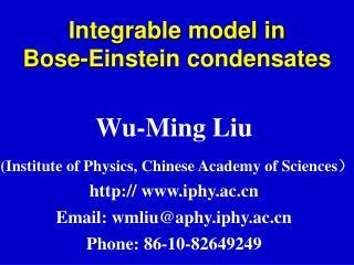 Integrable model in  Bose-Einstein condensates