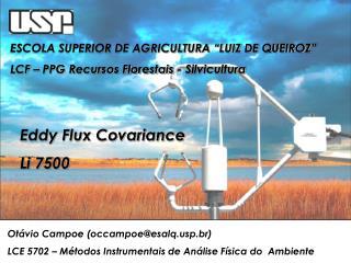 """ESCOLA SUPERIOR DE AGRICULTURA """"LUIZ DE QUEIROZ"""" LCF – PPG Recursos Florestais - Silvicultura"""