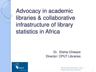 Advocacy in academic libraries & collaborative infrastructure of library statistics in Africa