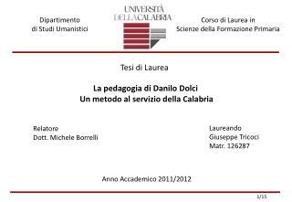 La pedagogia di Danilo Dolci  Un metodo al servizio della Calabria