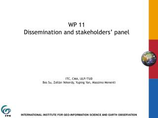WP 11  Dissemination and stakeholders' panel