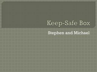 Keep-Safe Box
