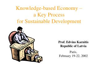 Knowledge-based Economy –  a Key Process  for Sustainable Development