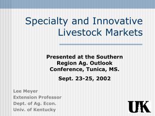 Specialty and Innovative Livestock Markets