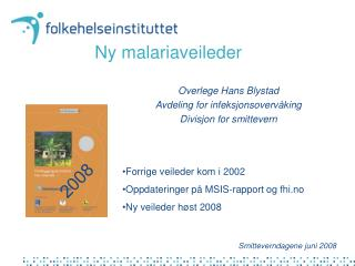 Ny malariaveileder