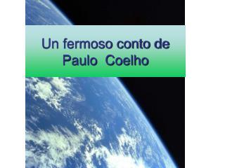 Un fermoso conto de Paulo  Coelho