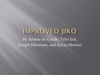 Improved  Jiko