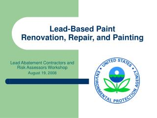 Lead-Based Paint Renovation, Repair, and Painting