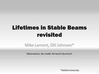 Lifetimes in Stable Beams revisited