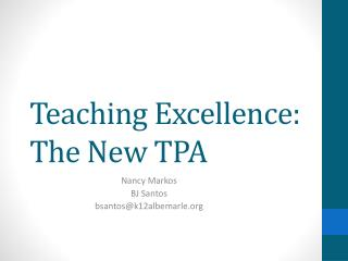Teaching Excellence: The New TPA
