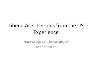 Liberal Arts: Lessons from the US Experience