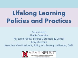 Lifelong Learning Policies and Practices