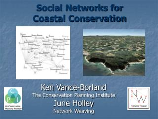 Social Networks for  Coastal Conservation