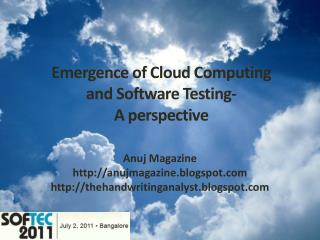 Emergence of Cloud Computing  and Software Testing-  A perspective