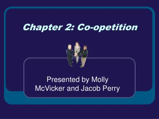 Chapter 2: Co-opetition
