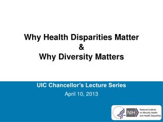 Why Health Disparities Matter & Why Diversity Matters
