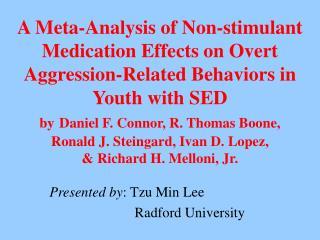 Presented by : Tzu Min Lee                                      Radford University