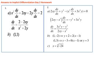 Answers to Implicit Differentiation Day 2 Homework