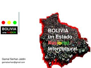 BOLIVIA un Estado Nac io nal Intercultural