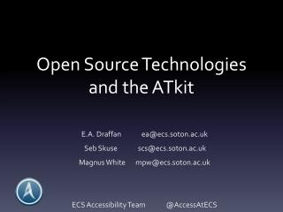 Open Source Technologies and the  ATkit