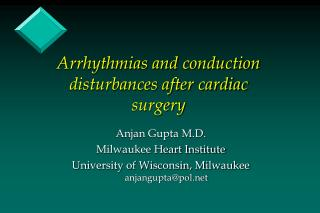 Arrhythmias and conduction disturbances after cardiac surgery